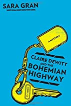 Claire DeWitt and the Bohemian Highway by…