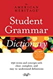 American Heritage Dictionaries, Editors of the: The American Heritage Student Grammar Dictionary