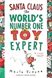 Frazee, Marla: Santa Claus the World's Number One Toy Expert