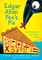 Edgar Allan Poe's Pie: Math Puzzlers in…