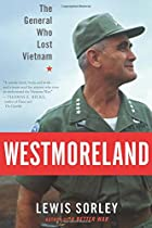 Westmoreland: The General Who Lost Vietnam…