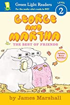 George and Martha: The Best of Friends Early…