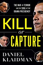 Kill or Capture: The War on Terror and the…