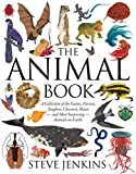 Jenkins, Steve: The Animal Book: A Collection of the Fastest, Fiercest, Toughest, Cleverest, Shyest--and Most Surprising--Animals on Earth