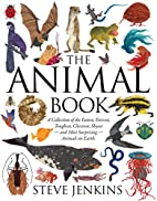The Animal Book: A Collection of the…