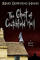 The Ghost of Crutchfield Hall by Mary…