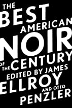 The Best American Noir of the Century by…