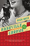 Bass, Rick: Nashville Chrome