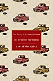 McCullers, Carson: The Heart Is a Lonely Hunter / The Member of the Wedding