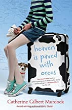 Heaven Is Paved with Oreos by Catherine…