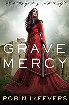 Grave Mercy: His Fair Assassin, Book I (His…