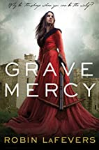 Grave Mercy: His Fair Assassin, Book I (His…