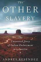 The Other Slavery: The Uncovered Story of…