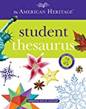 American Heritage Dictionaries, Editors of the: The American Heritage Student Thesaurus