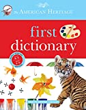 American Heritage Dictionaries, Editors of the: The American Heritage First Dictionary