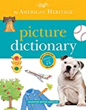 American Heritage Dictionaries, Editors of the: The American Heritage Picture Dictionary