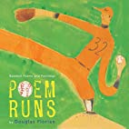 Poem Runs: Baseball Poems by Douglas Florian
