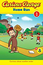 Curious George Home Run [Adapted by Erica…