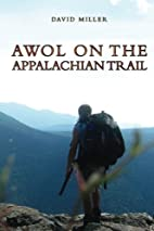 AWOL on the Appalachian Trail by David…