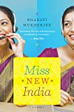 Mukherjee, Bharati: Miss New India