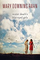 Mister Death's Blue-Eyed Girls by Mary…