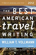 The Best American Travel Writing 2012 by…