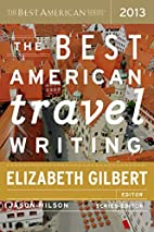 The Best American Travel Writing 2013 by…