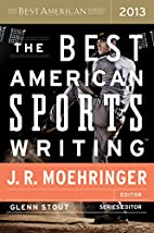 The Best American Sports Writing 2013 by…