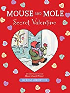 Mouse and Mole, Secret Valentine (A Mouse…