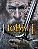 Sibley, Brian: The Hobbit: An Unexpected Journey Official Movie Guide