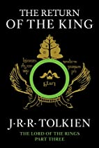 The Return of the King: Being theThird Part…