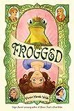 Vande Velde, Vivian: Frogged