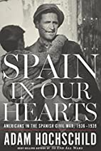 Spain in Our Hearts: Americans in the…