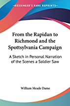 From The Rapidan To Richmond And The…