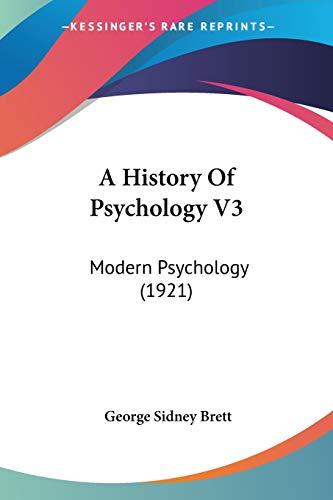 a-history-of-psychology-v3-modern-psychology-1921