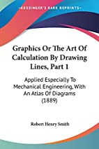 Graphics Or the Art of Calculation Part1 by…