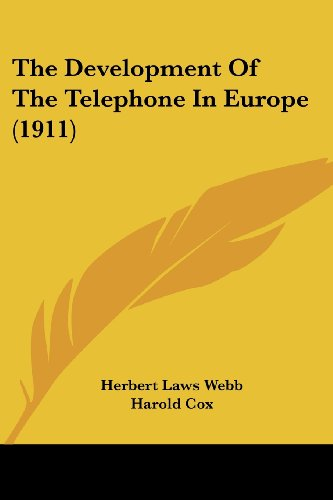 the-development-of-the-telephone-in-europe-1911
