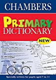 Chambers: Chambers Primary Dictionary
