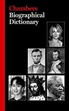 Biographical Dictionary (Chambers) by…