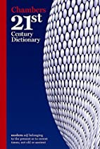 Chambers 21st Century Dictionary by Mairi…