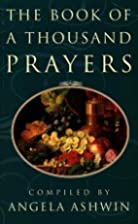 The Book of a Thousand Prayers by Angela…