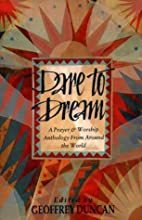 Dare to Dream: A Prayer and Worship…