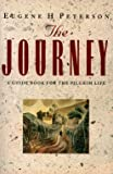 Peterson, Eugene H.: The Journey: Guide Book for the Spiritual Life