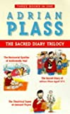 Adrian Plass: Sacred Diary Trilogy: 'Sacred Diary of Adrian Plass (Age 37 3/4)', 'Horizontal Epistles of Andromeda Veal', 'Theatrical Tapes of Leonard Thynn'