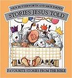 Butterworth, Nick: Stories Jesus Told Omnibus Ed