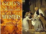 Toler, Stan: God's Little Instruction Book for Ministers (God's Little Instruction Books)
