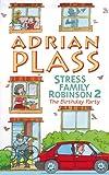 Plass, Adrian: Stress Family Robinson 2