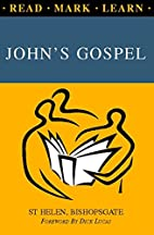 Read, Mark, Learn: John's Gospel by Revd…