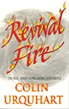Revival Fire by Colin Urquhart