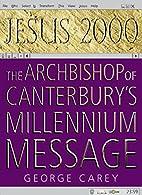 Jesus 2000 by George Carey